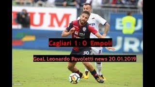 Goal leonardo pavoletti news 20.01.2019