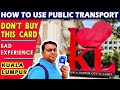 Kuala Lumpur Public Transports | Free Bus in KL | Touch N Go | 2019