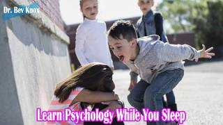 Learn Psychology While You Sleep - Moral Development