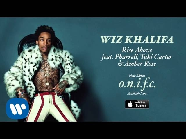 Wiz Khalifa - Rise Above feat. Pharrell, Tuki Carter & Amber Rose