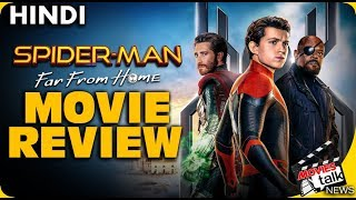 Spider-Man Far From Home : Movie Review [Explained In Hindi]
