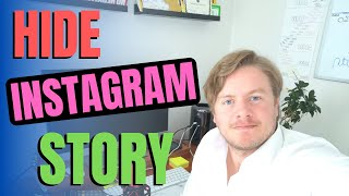 How To Hide Instagram Story From Someone