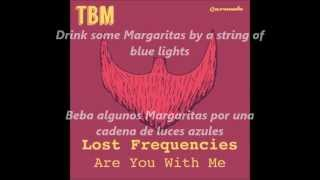 lost frequencies - are you wiht me sub español