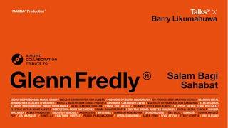 MAKNA TALKS X BARRY LIKUMAHUWA presents A Tribute to Glenn Fredly