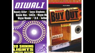 Diwali Riddim Vs Buy-Out Riddim