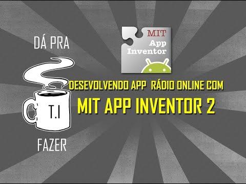 Desenvolvendo App Rádio Online com MIT APP INVENTOR 2