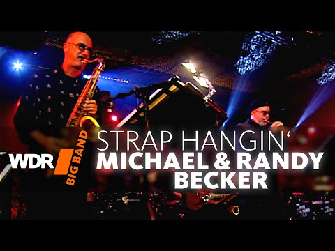 Michael and Randy Brecker feat. by WDR BIG BAND - Strap-Hangin' | GRAMMY 2007