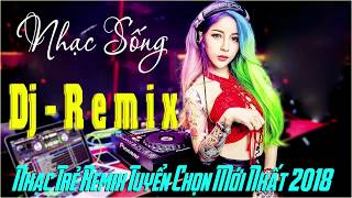 Download Video LK NHẠC TRẺ REMIX HAY NHẤT 2017 - NONSTOP REMIX NHẠC SÀN CỰC MẠNH 2018 - NHẠC DJ REMIX MP3 3GP MP4