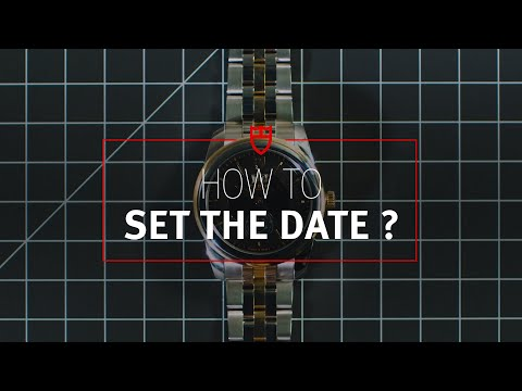 TUDOR Tutorial 6: How to set the date on your Tudor Watch?
