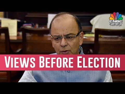 What Arun Jaitley Has To Say Before Election 2019? Mp3