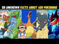Facts About All 56 Pokemons Of Ash|56 Interesting Facts About Ash Pokemons|Pokemon in Hindi|
