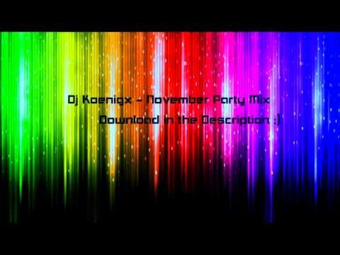 Dj Koenigx - November Party Mix