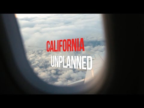 My First Time in California Unplanned