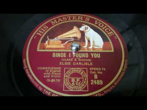 Since I Found You - Elsie Carlisle