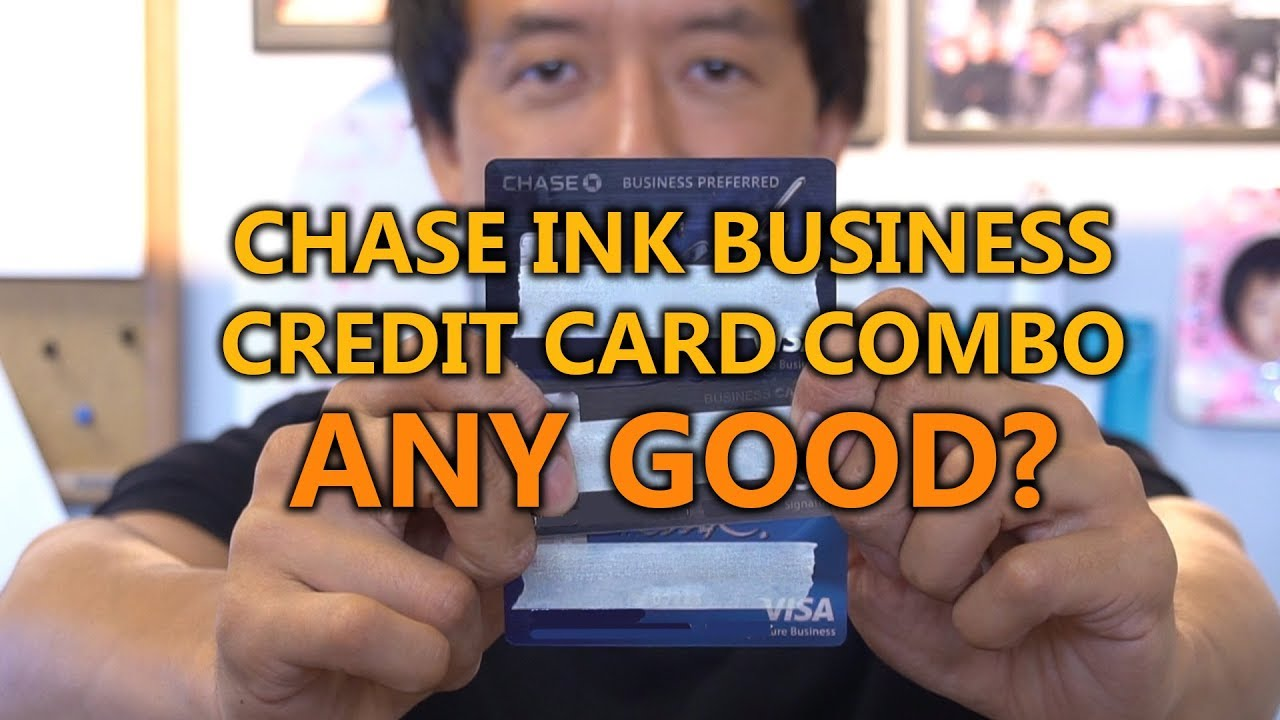 chase ink business credit card combo any good  how to