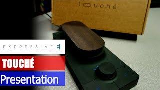 Expressive E Touche - Sonic Lab Presentation