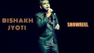 Bishakh Jyoti | Showreel | 2014
