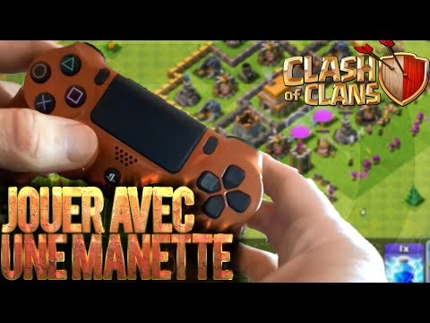 JOUER AVEC UNE MANETTE - Clash Of Clans
