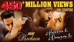 Hue Bechain | Ek Haseena Thi Ek Deewana Tha | Music - Nadeem, Palak Muchhal, Yaseer