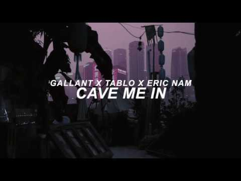 Cave Me In - Gallant X Tablo X Eric Nam Lyrics