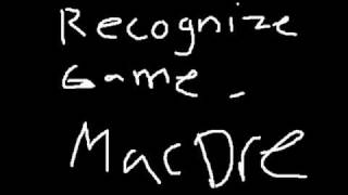 Recognize Game - Mac Dre