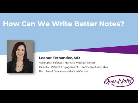 How To Write An Open Note: Leonor Fernandez, MD