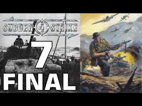 """Прохождение Sudden Strike 4 #7 - Арденнская операция: Операция """"Вахта на Рейне"""" [Германия - ФИНАЛ]"""