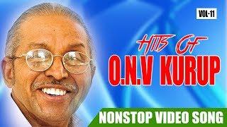 O N V Kuruppu Hits Vol 11 Malayalam Non Stop Movie Songs K. J. Yesudas,K. S. Chithra ,S. Janaki