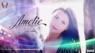 Amelie   Esta Noche Mas y Mas Official radio edit   YouTube