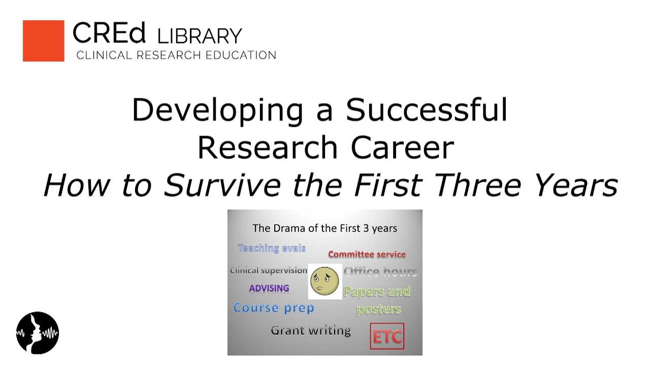 developing a successful research career how to survive and thrive developing a successful research career how to survive and thrive in the first three years