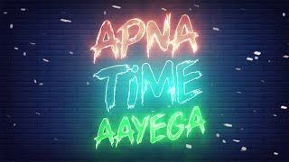 APNA TIME AAYEGA status video with Song⏱️