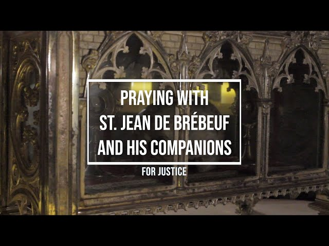 Praying with St. Jean de Brébeuf and his companions for Justice