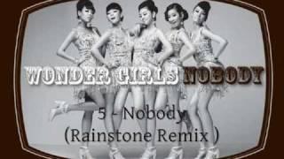 Wonder Girls - Nobody ( Rainstone Remix )