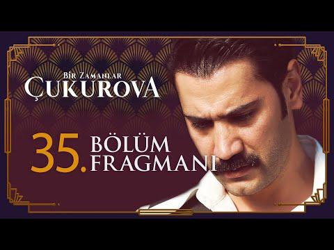 Bir Zamanlar Çukurova 35. Bölüm Fragmanı - Sezon Finali