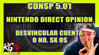 CDNSP 5.01 Novedades - Opinión Nint. Direct - Qué hacer si usas SX OX con la cuenta y el perfil