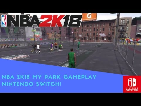 NBA 2K18 MY PARK GAMEPLAY LIVE! LATE NIGHT HOUR AT THE PARK NINTENDO SWITCH 10.22.17!