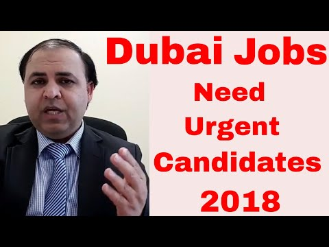Dubai Latest Urgent Jobs 2018 || Direct Company Jobs || Anyone Can Apply || Jobs in Dubai
