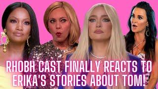 The RHOBH Cast Finally Reacts To Erika Girardi's Stories About Tom Girardi!