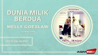 Melly Goeslaw - Dunia Milik Berdua | Official Audio MP3
