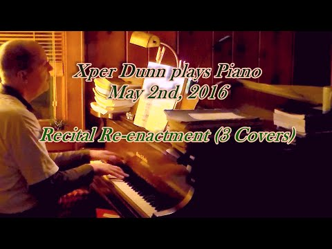 Recital Re-enactment (3 Covers)   (2016May08)