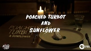 chef magnus nilsson makes poached turbot and sunflower
