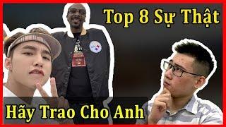Top 8 Sự Thật Trong MV Hãy Trao Cho Anh | Sơn Tùng MTP, Snoop Dogg
