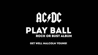 """AC/DC - """"Play Ball"""" (2014)"""