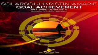Solarsoul Feat. Kristin Amarie ~ Goal Achievement (Saint of Sin Remix) ♧Cんiレレ Өuイ♧