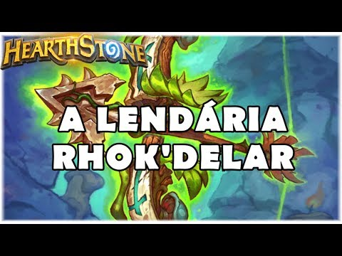 HEARTHSTONE - A LENDÁRIA RHOK'DELAR! (STANDARD SPELL HUNTER)