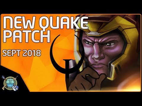 NEW QUAKE PATCH!  Patch Notes Review