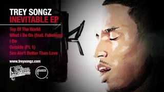 Trey Songz - Top of the World [Inevitable EP]