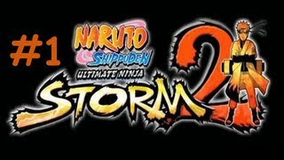 Naruto Shippuden Ultimate Ninja Storm 2 - Walkthrough #01: Ca commence bien !