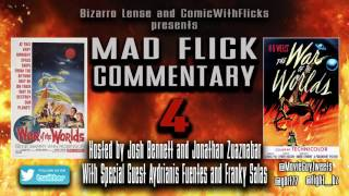 Mad Flick Movie Commentary: War of the Worlds (1953)