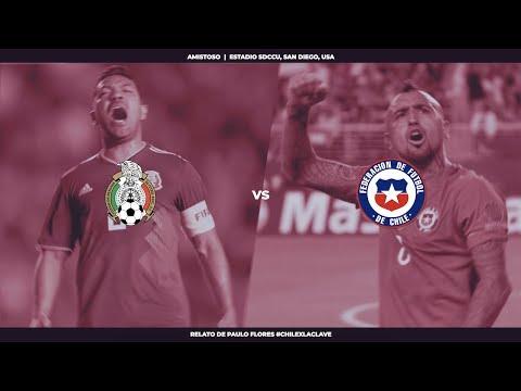 EN VIVO | México vs Chile | Amistoso Internacional | #ChileXLaClave | Relato Paulo Flores